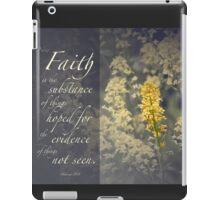 Faith is.. iPad Case/Skin