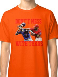 Dont't Mess With Texas  Classic T-Shirt