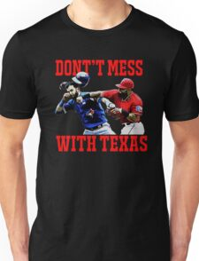Dont't Mess With Texas  Unisex T-Shirt