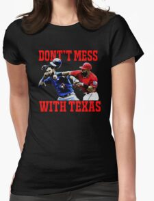 Dont't Mess With Texas  Womens Fitted T-Shirt