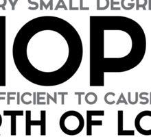 hope: birth of love - stendhal Sticker