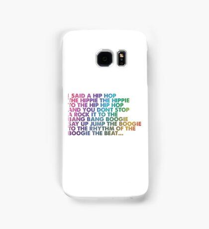 I said a Hip Hop Samsung Galaxy Case/Skin