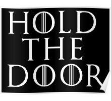 Hold The Door ( Game Of Thrones ) Poster