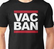 VAC ban Unisex T-Shirt