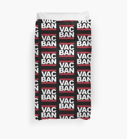 VAC ban Duvet Cover