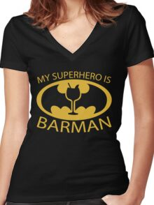 My Superhero is Barman Women's Fitted V-Neck T-Shirt