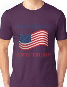 Pro America Anti Trump Unisex T-Shirt