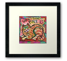 Cat: When in Doubt, Purr Framed Print