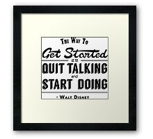 The Way To Get Started... Framed Print