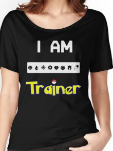 I Am Trainer  Women's Relaxed Fit T-Shirt