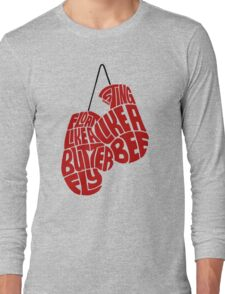 Float Like A Butterfly, Sting Like a Bee (Red) Long Sleeve T-Shirt