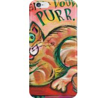 Cat: When in Doubt, Purr iPhone Case/Skin