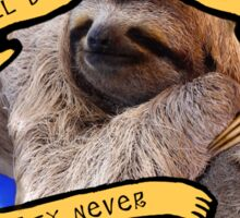 Sloth All The Time Sticker