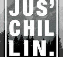 Just Chillin Mountain Sticker