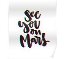 See You on Mars (Glitch Print) Light – Prints & Posters Poster