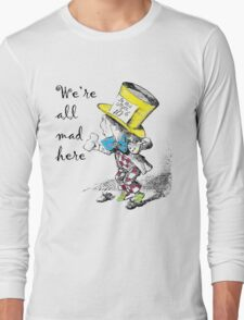 Mad Hatter Tea Party  Long Sleeve T-Shirt