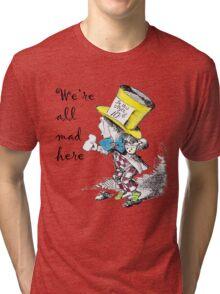 Mad Hatter Tea Party  Tri-blend T-Shirt