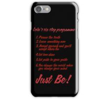 The Kinky Boots Secret to Success iPhone Case/Skin