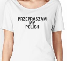 POLISH Women's Relaxed Fit T-Shirt
