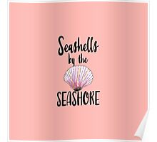 Watercolor Seashells by the Seashore Typography Poster