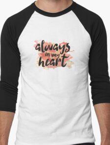 Always In My Heart Men's Baseball ¾ T-Shirt
