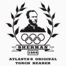 General Sherman - Atlanta's Original Torch Bearer by warishellstore