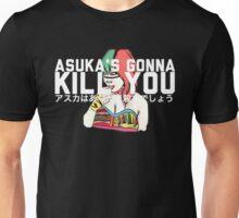 """Asuka's Gonna Kill You""  Unisex T-Shirt"