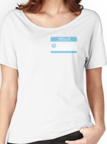 HELLO my Twitter username is... Women's Relaxed Fit T-Shirt
