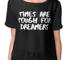 Times are Tough for Dreamers (Black) Chiffon Top