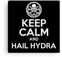 Keep calm and Hail Hydra! Canvas Print