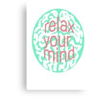 Relax your mind Canvas Print