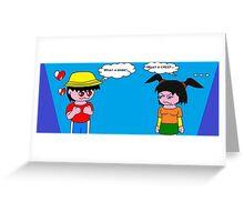 When a boy meets a girl... Greeting Card