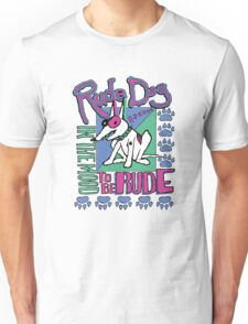 IN THE MOOD TO BE RUDE Unisex T-Shirt