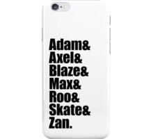Adam&Axel&Blaze&Max&Roo&Skate&Zan iPhone Case/Skin