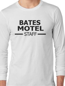 Bates Motel Staff Long Sleeve T-Shirt