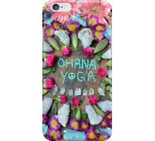 Ohana yoga  iPhone Case/Skin