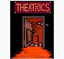 theatrics- chapter one cover Unisex T-Shirt