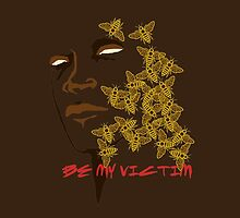 Be My Victim by Miss Cuttings