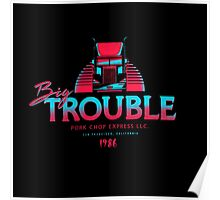 Big Trouble Trucking Poster