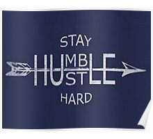 Stay humble motivation Poster