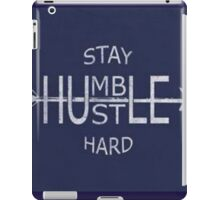 Stay humble motivation iPad Case/Skin