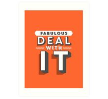 Fabulous Deal With It  Art Print