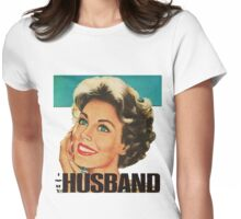 Retro Housewife I Love My Husband Womens Fitted T-Shirt
