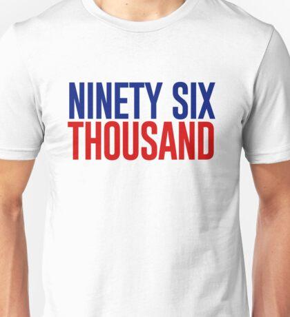 Ninety Six Thousand (Red and Blue) Unisex T-Shirt