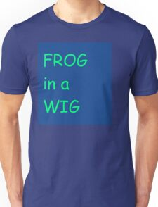 FROG in a WIG Unisex T-Shirt