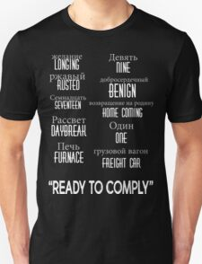 """ready to comply"" Unisex T-Shirt"