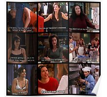 Monica Geller Quotes Collage #2 Poster