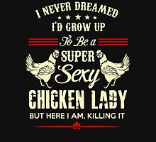 Super Sexy Chicken Lady T-Shirt Womens Fitted T-Shirt
