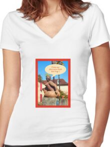 """Sculpture in France """"does my derriere look too big ? Women's Fitted V-Neck T-Shirt"""