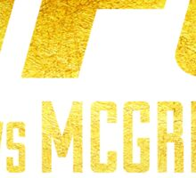 Diaz VS McGregor UFC202 GOLD Sticker